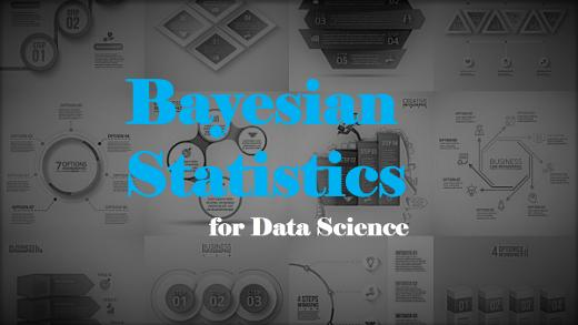 Bayesian Statistics for Data Science – Towards Data Science